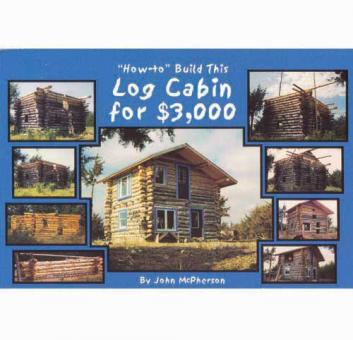 """Buch """"How-to Build This Log Cabin for $3000"""""""